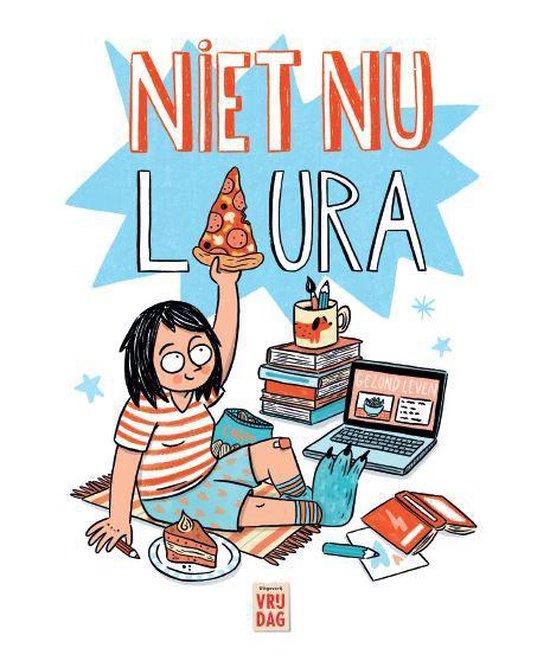 Niet nu Laura - Laura Janssens |