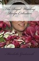 The Royal Wedding Recipe Collection