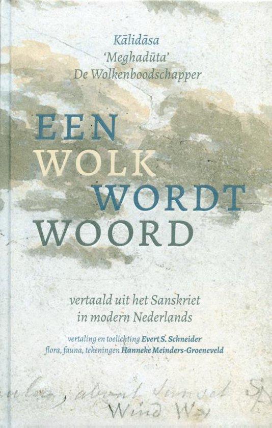 De Wolkenboodschapper - Evert S. Schneider |