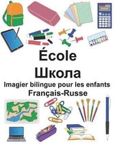 Fran ais-Russe cole Imagier Bilingue Pour Les Enfants