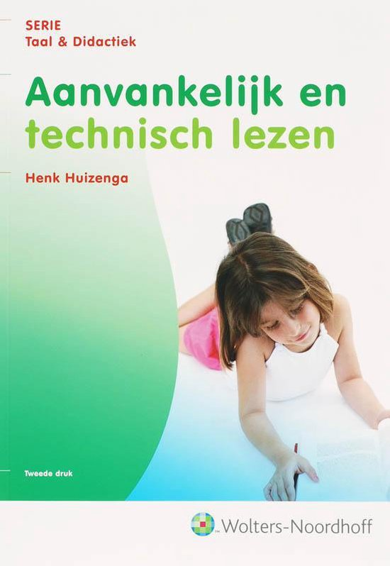 Taal & Didactiek: Aanvankelijk en technisch lezen - H. Huizenga  