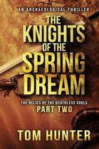 The Knights of the Spring Dream