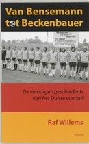 Afbeelding van Van Bensemann Tot Beckenbauer