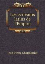 Les Ecrivains Latins de l'Empire