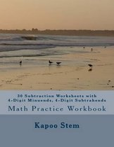 30 Subtraction Worksheets with 4-Digit Minuends, 4-Digit Subtrahends