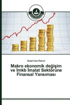Makro Ekonomik de I Im Ve Mkb Malat Sektorune Finansal Yans Mas