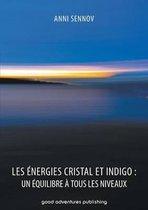 Les Energies Cristal et Indigo