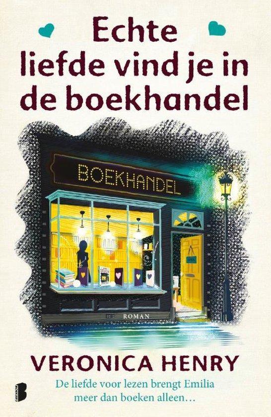Echte liefde vind je in de boekhandel - Veronica Henry  
