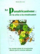 Le panafricanisme : de la crise à la renaissance