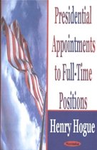Presidential Appointments to Full-Time Positions