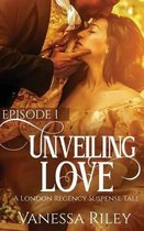 Unveiled Love