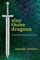 Slay Those Dragons