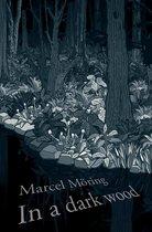 In A Dark Wood