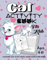 Cat Activity Book for Kids Ages 4-8