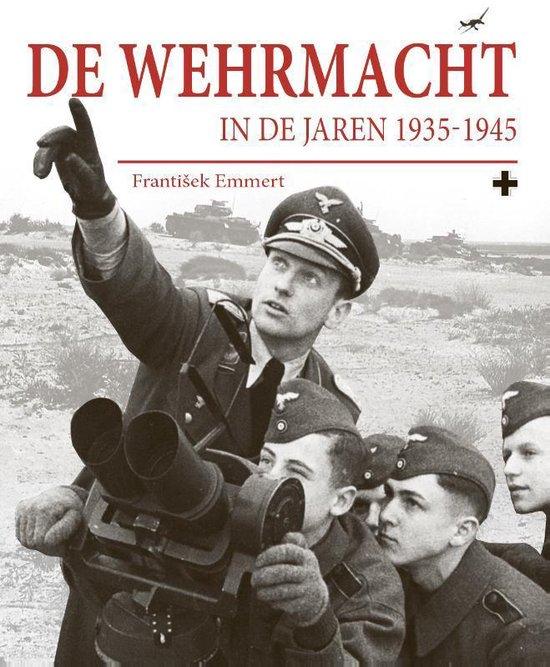 De Wehrmacht - František Emmert |