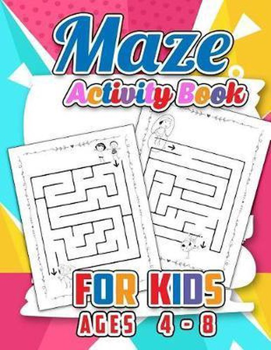 Maze Activity Book for Kids Age 4-8