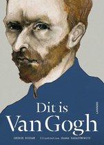 Dit is Van Gogh