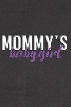 Mommy's Babygirl
