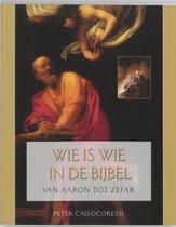 Wie Is Wie In De Bijbel