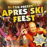 Dj Cor Presents Apres Ski Feest