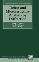Defect and Microstructure Analysis by Diffraction