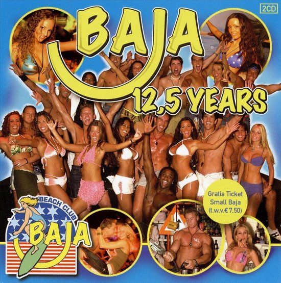 12, 5 Jaar Baja Beach Club