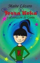 Tessa Keka Y El Coraz n de Gor n