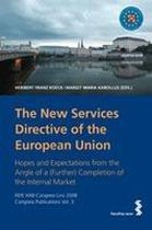 The New Services Directive of the European Union