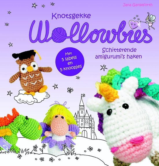 Knotsgekke Wollowbies - Jana Ganseforth |
