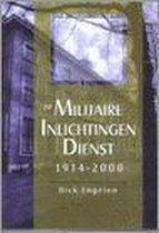 De Militaire Inlichtingendienst 1914-2000