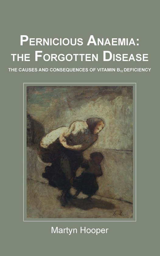 Pernicious Anaemia: The Forgotten Disease
