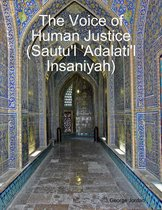 The Voice of Human Justice (Sautu'l 'Adalati'l Insaniyah)