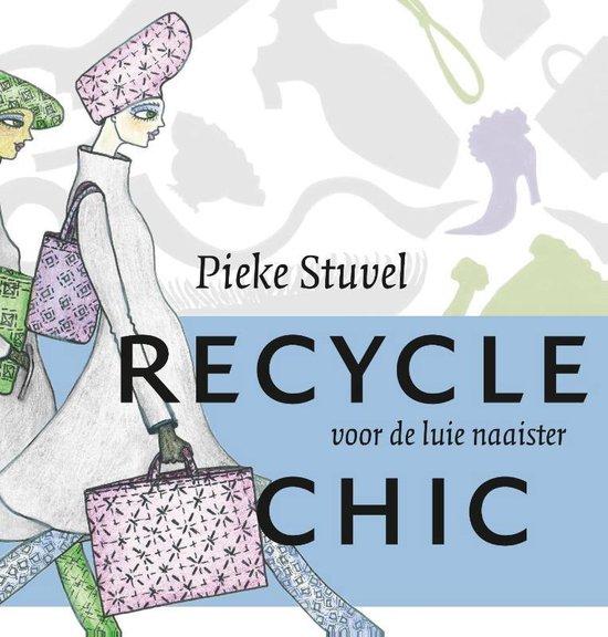 Recycle chic - Pieke Stuvel | Readingchampions.org.uk