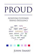 Proud - Achieving Customer Service Excellence