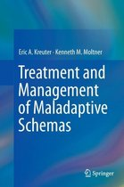 Treatment and Management of Maladaptive Schemas