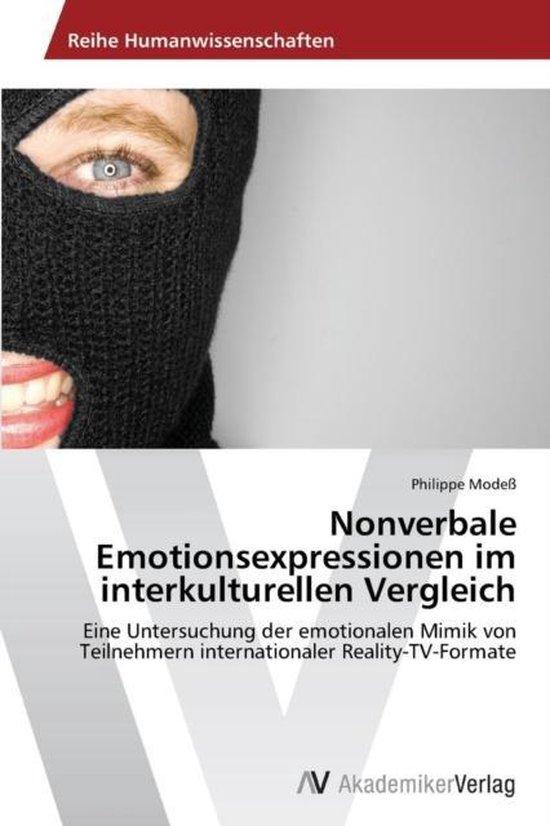 Nonverbale Emotionsexpressionen Im Interkulturellen Vergleich