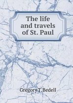 The Life and Travels of St. Paul