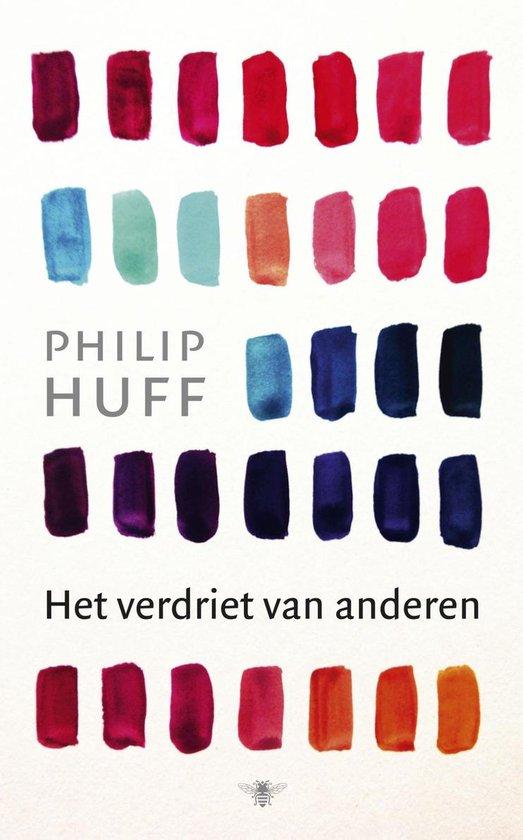 Het verdriet van anderen - Philip Huff |