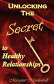 Unlocking the Secret to Healthy Relationships