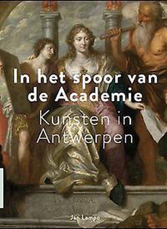 In het spoor van de Academie - Jan Lampo |