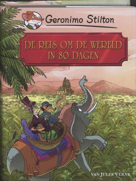 De reis om de wereld in 80 dagen - Geronimo Stilton; Jules Verne