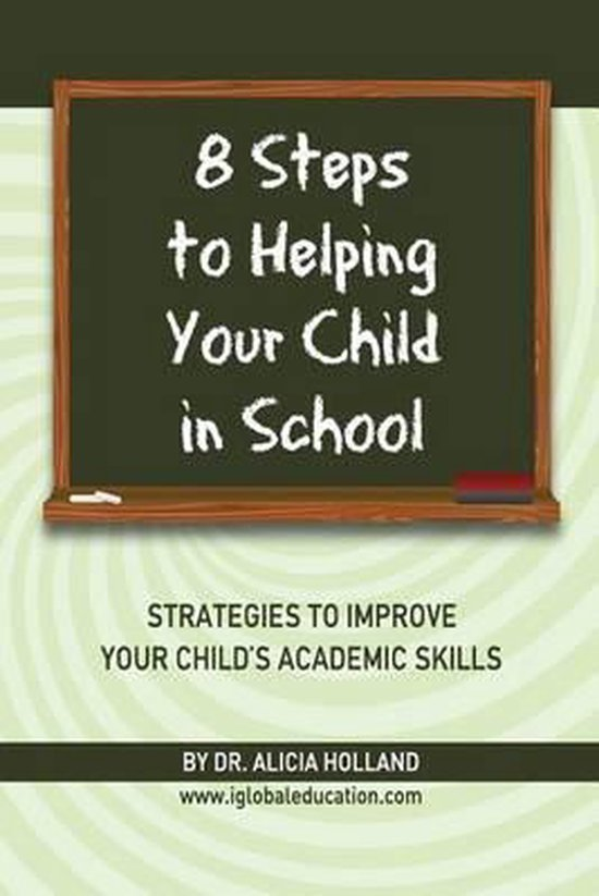 8 Steps to Helping Your Child in School