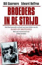 Boek cover Broeders in de strijd van Bill Guarnere (Paperback)