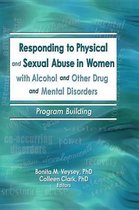 Omslag Responding to Physical and Sexual Abuse in Women with Alcohol and Other Drug and Mental Disorders
