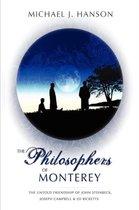 The Philosophers of Monterey