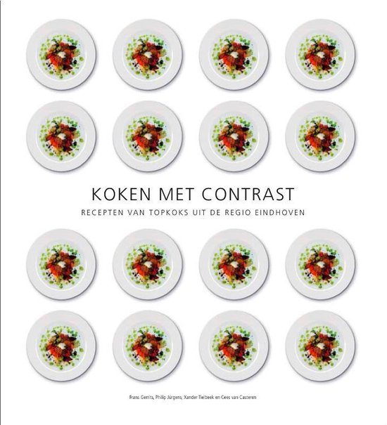 Boek cover Koken met contrast van Bel&Jet Culinaire Communicatie (Hardcover)