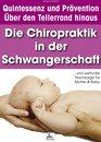 Die Chiropraktik in der Schwangerschaft
