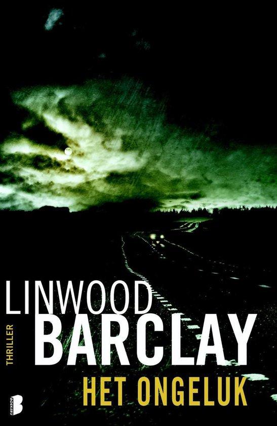 Het ongeluk - Linwood Barclay  
