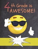 4th Grade Is Awesome!
