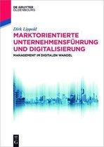 Marktorientierte Unternehmensfuhrung Und Digitalisierung